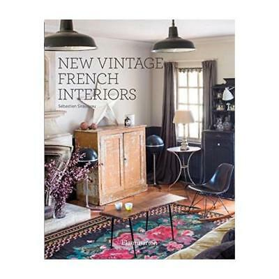 New Vintage French Interiors by Sébastien Siraudeau (photographer)