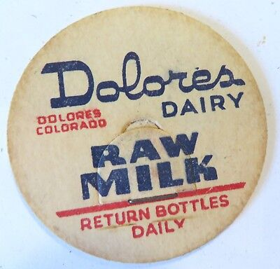 "Vintage Raw Milk Bottle Cap 1-5/8"" Delores Colorado Dairy"