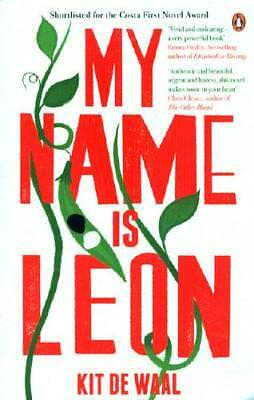 My Name Is Leon by Kit de Waal (author)