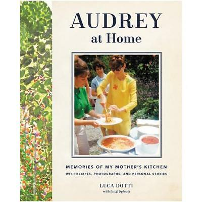 Audrey at Home by Luca Dotti (author)