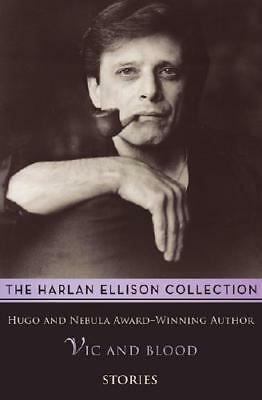 Vic and Blood by Harlan Ellison (author)