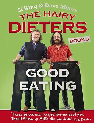 The Hairy Dieters By Dave Myers, Si King Good Eating Health Paperback New Book 3