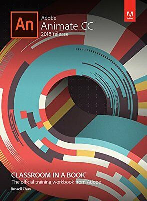 Adobe Animate Cc Classroom In A Book (2018 Release), 1E By Russell Chun