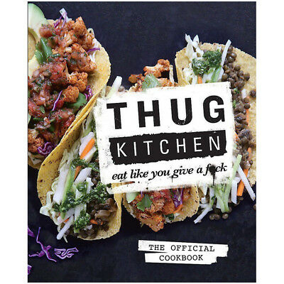 Thug Kitchen Cookbook for Low Fat and Healthy Eat Hardcover 2014