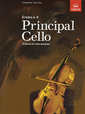 Principal Cello ABRSM Cello & Piano Sheet Music Book Grades 6-8 12 Pieces