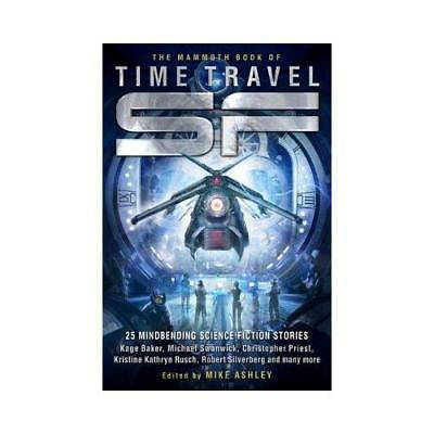 The Mammoth Book of Time Travel SF by Mike Ashley (author)