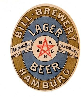 1900s BILL BREWERY, HAMBURG, GERMANY LAGER BEER LABEL
