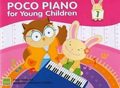 Poco Piano For Young Children: Book 1 by Ying Ying Ng & M O'Sullivan Farrell