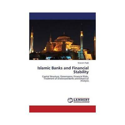 Islamic Banks and Financial Stability by Wassim Rajhi (author)