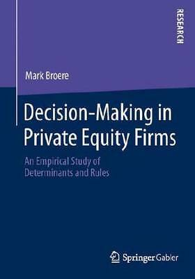 Decision-Making in Private Equity Firms by Mark Broere (author)