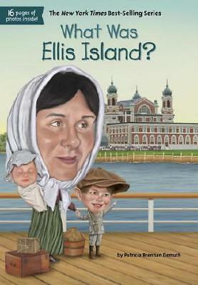 What Was Ellis Island? by Patricia Brennan Demuth, Who HQ, David Groff (illus...