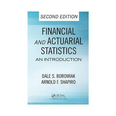 Financial and Actuarial Statistics by Dale S. Borowiak (author), Arnold F. Sh...