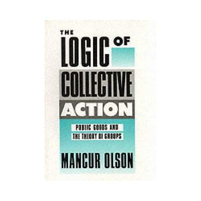 The Logic of Collective Action by M Olson (author)