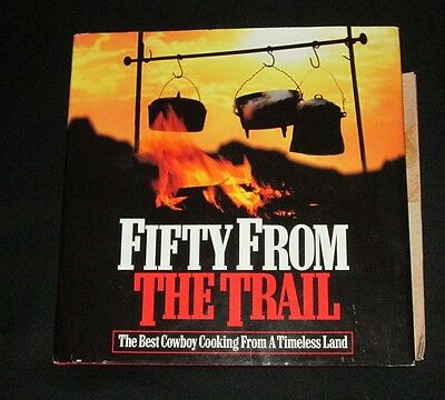 2005 Phillip Morris Fifty From The Trail 50 Cowboy Recipes Red Rock Southwest