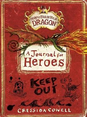 How to Train Your Dragon: A Journal for Heroes by Cressida Cowell (author)