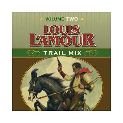 Trail Mix Volume Two by Louis L'Amour, Willie Nelson (read by)