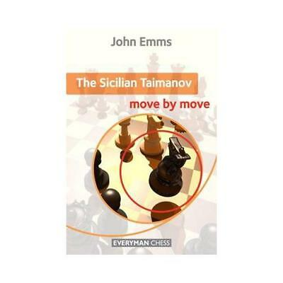 Sicilian Taimanov: Move by Move by John Emms (author)