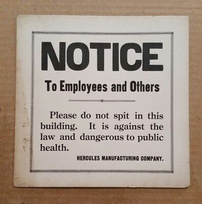 """""""Do Not Spit in This Bldg."""" Hercules Mfg.Co.Centerville,IA.,Sign,1920's-30's"""