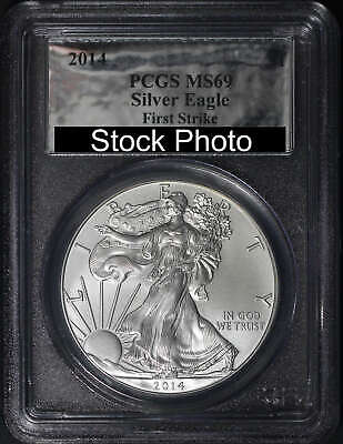 2014 American Silver Eagle PCGS MS-69 First Strike – 119154