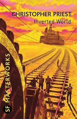 Inverted World by Christopher Priest (author)