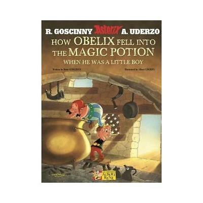 How Obelix Fell Into the Magic Potion When He Was a Little Boy by René Goscin...