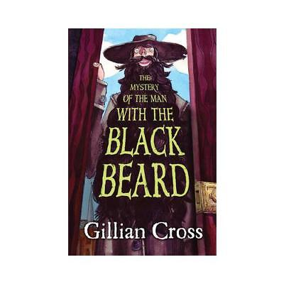 The Mystery of the Man With the Black Beard by Gillian Cross, Peter Cottrill ...