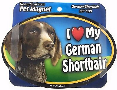 I LOVE MY GERMAN SHORTHAIR POINTER Magnet Gifts, Cars, Trucks. Lockers,