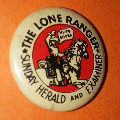 The Lone Ranger Sunday Herald And Examiner Western Button Pin Vintage Rare E