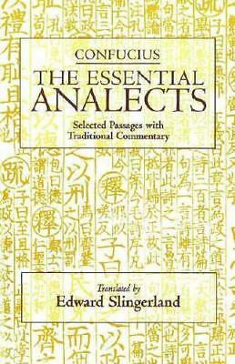 The Essential Analects by Confucius, Edward Slingerland (translator)
