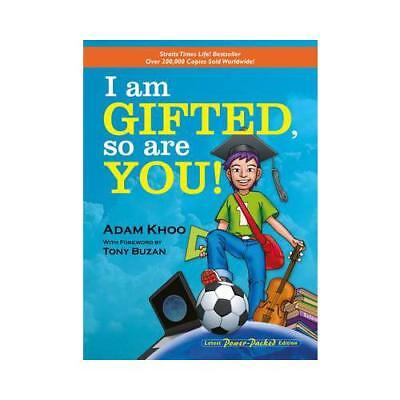 I Am Gifted, So Are You! by Adam Khoo (author)