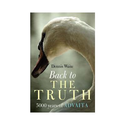 Back to the Truth by Dennis Waite (author)