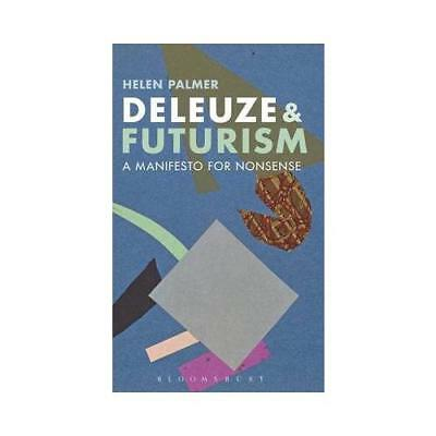 Deleuze and Futurism by Helen Palmer (author)