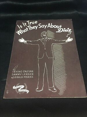 Vintage Sheet Music Is It True What They Say About Dixie? Black Americana