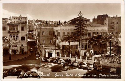 """AK """"BEIRUT/BEYROUTH: Grand Hotel d'Orient et rue Chateaubriand"""""""