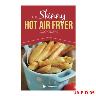 Skinny Hot Air Fryer Cookbook Delicious By Various CookNation paperback NEW