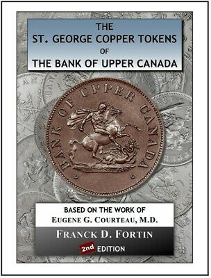 New Edition! - The St. George Tokens The Bank of Upper Canada 1850-1857 (2nd Ed)