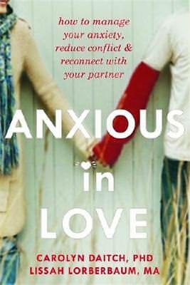 Anxious in Love by Carolyn Daitch (author)