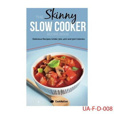 The Skinny Slow Cooker Recipe Book By Cook Nation Paperback NEW  9780957644786