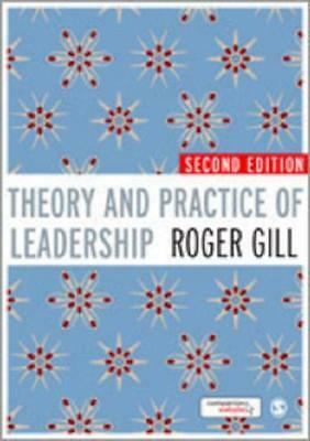 Theory and Practice of Leadership by Roger Gill (author)