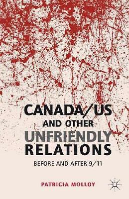 Canada/US and Other Unfriendly Relations by P. Molloy (author)