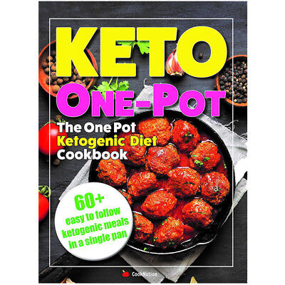 KETO One Pot Ketogenic Diet Cookbook Quick Easy Slow Cooker Instant Pot Low Carb