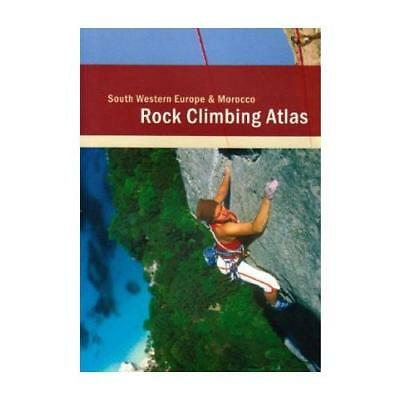 Rock Climbing Atlas - South Western Europe and Morocco by Wynand Groenewegen,...