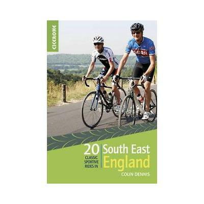 20 Classic Sportive Rides. South East England by Colin Dennis (author)