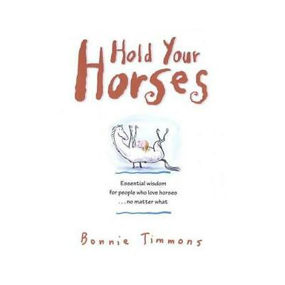 Hold Your Horses by Bonnie Timmons (author)