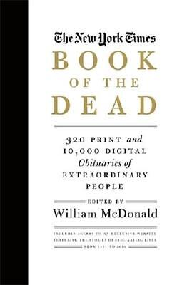 The New York Times Book of the Dead by William McDonald (author)