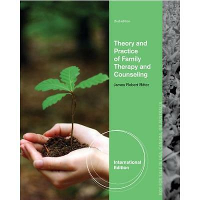 Theory and Practice of Family Therapy and Counseling by James Bitter (author)