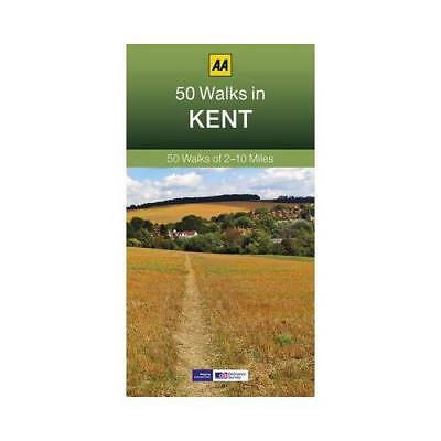 50 Walks in Kent by AA Publishing (author)