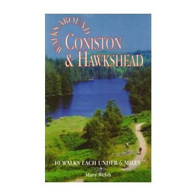 Coniston and Hawkshead Walks around by Mary Walsh (author)