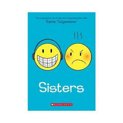Sisters by Raina Telgemeier (author)