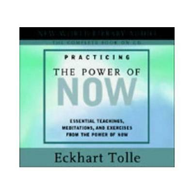 Practicing the Power of Now by Eckhart Tolle (read by)